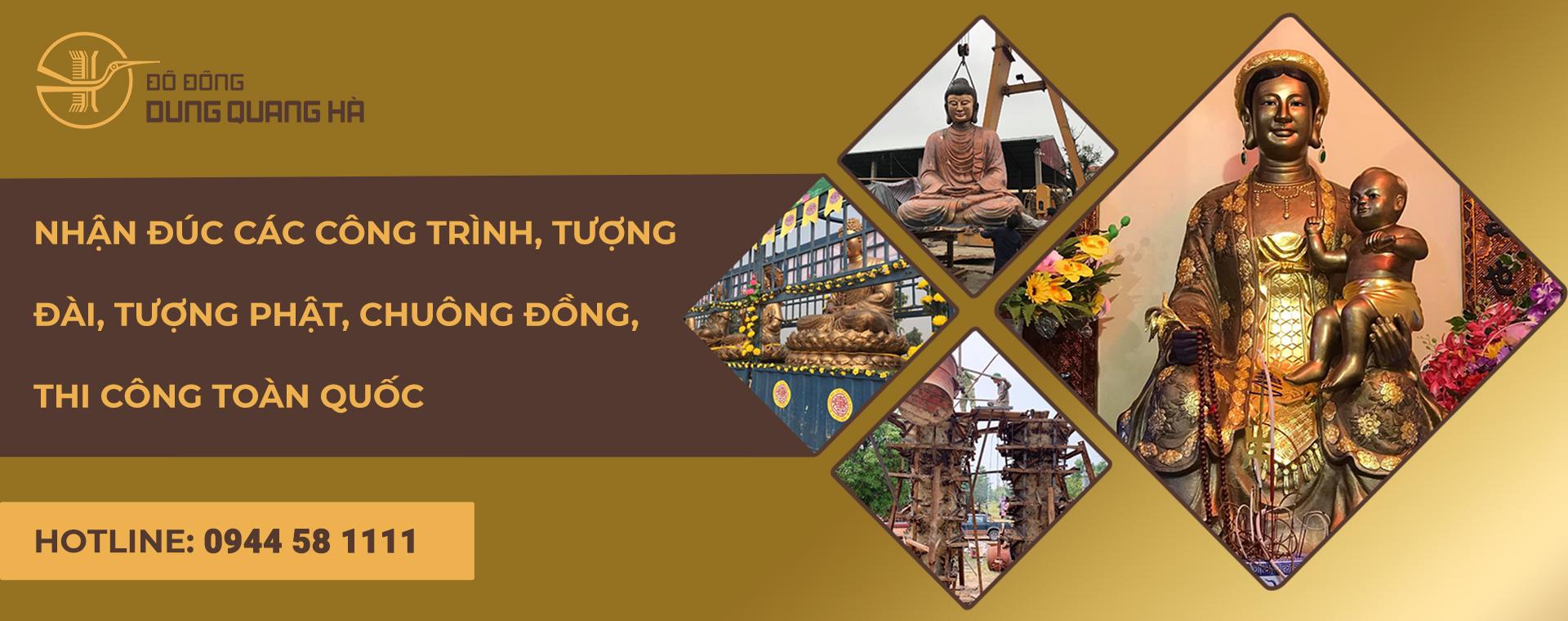 do-dong-dung-quang-ha-chuyen-nhan-duc-cac-cong-trinh-tuong-dai-tuong-phat-chuong-dong-thi-cong toan-quoc