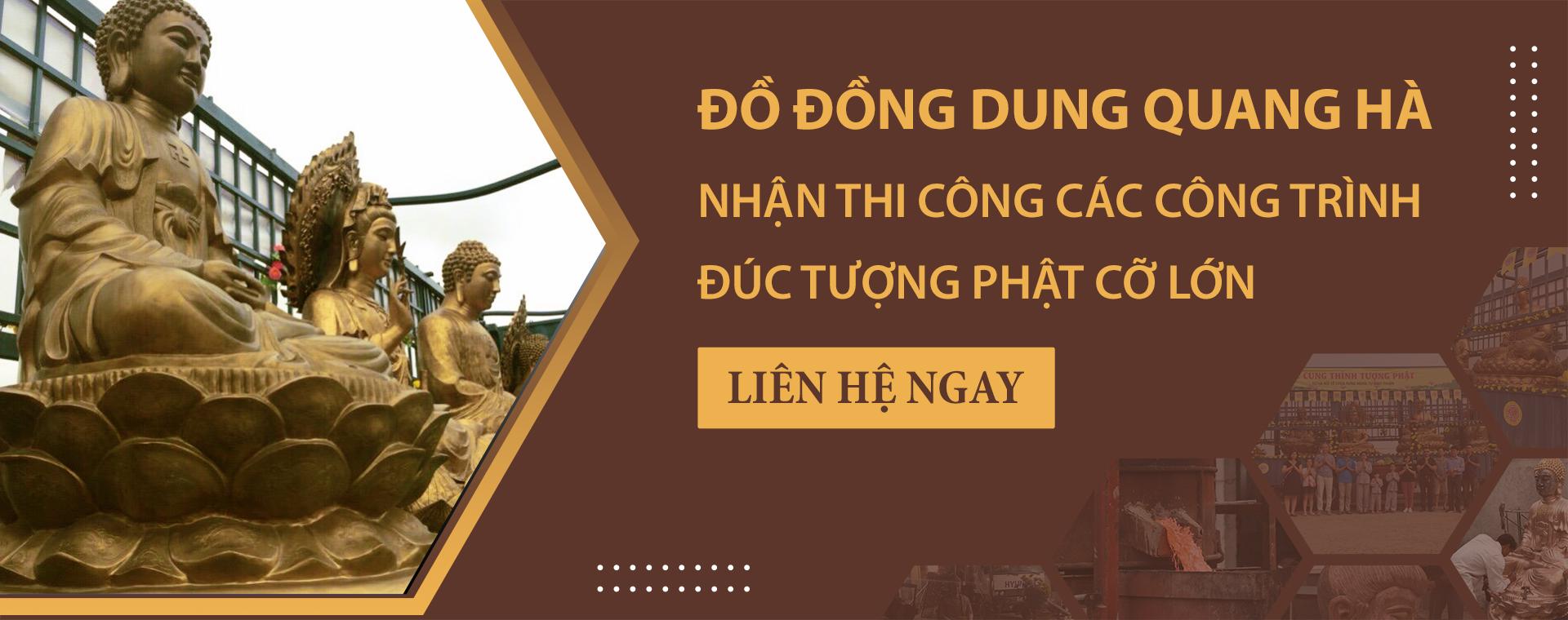 do-dong-dung-quang-ha-nhan-thi-cong-cac-cong-trinh-duc-tuong-phat-co-lon